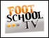 147 - FOOTSCHOOL TV