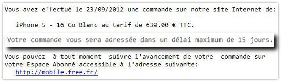 Free mobile des d lais al atoires pour les commandes d iphone 5 - Delai pour annuler une commande ...