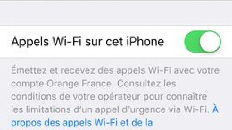 Les appels sur Wifi : Orange lance l'option sur iPhone, Bouygues et SFR arrivent bientôt et Free Mobile ne souhaite pas communiquer