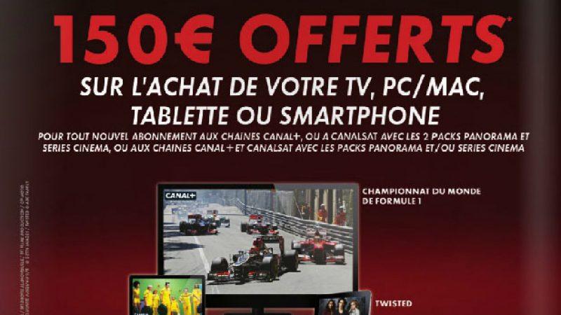 Canal+/Canalsat rembourse 150€ sur l'achat d'une TV, d'un PC ou d'un smartphone