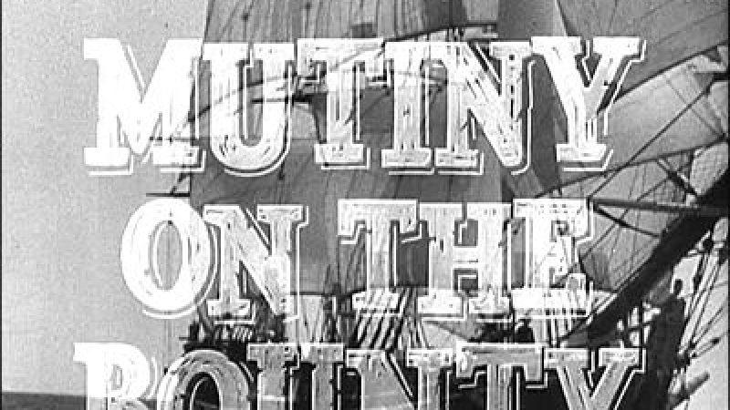 [Film] Les révoltés du Bounty (version remasterisée)