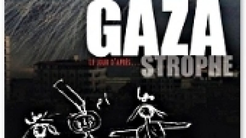 [Documentaire] Gaza-strophe, le jour d'après