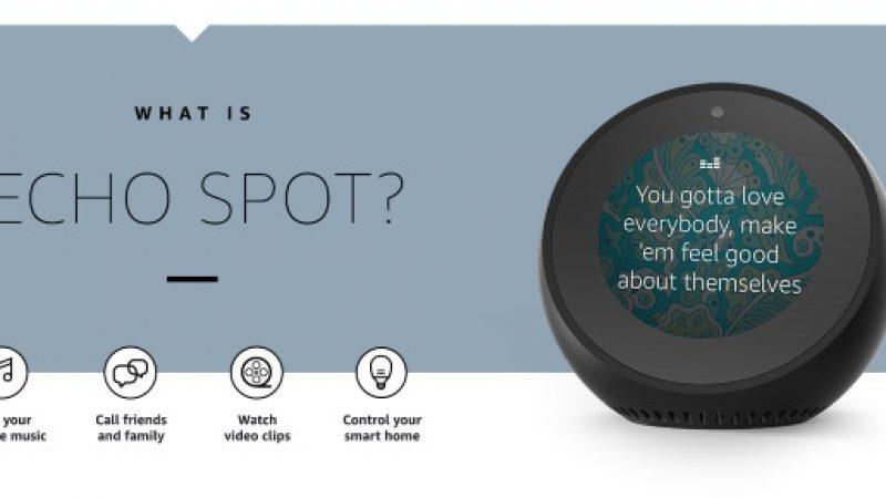 Alexa débarque dans les chambres à coucher avec l'Echo Spot