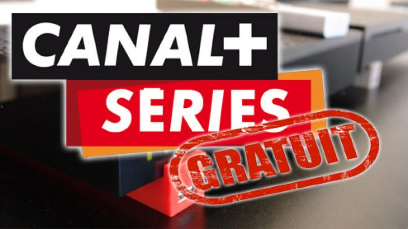 Canal+ et la nouvelle chaîne Canal+ Séries gratuites pour tous les Freenautes durant 4 jours