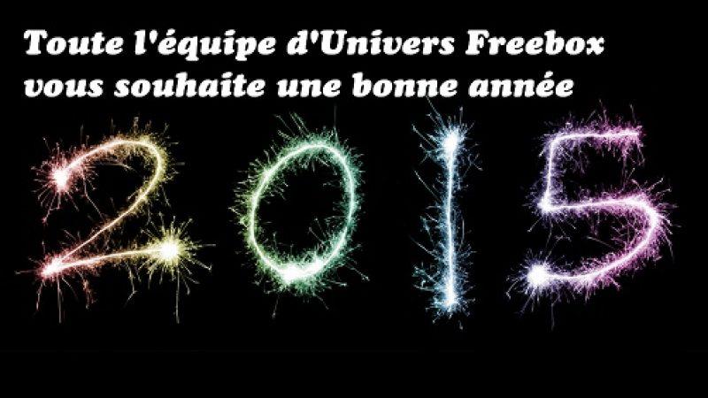 Toute l'équipe d'Univers Freebox vous donne rendez-vous en 2015