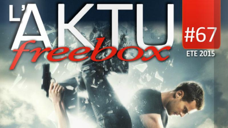 L'AKTU Freebox, qui regroupe l'actualité Freebox TV de tout l'été, vient de paraitre