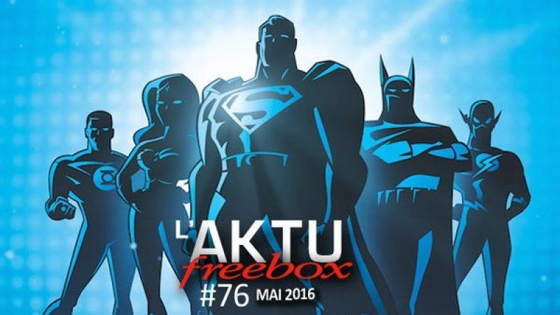 L'AKTU Freebox de mai est sorti et présente les nouvelles chaînes