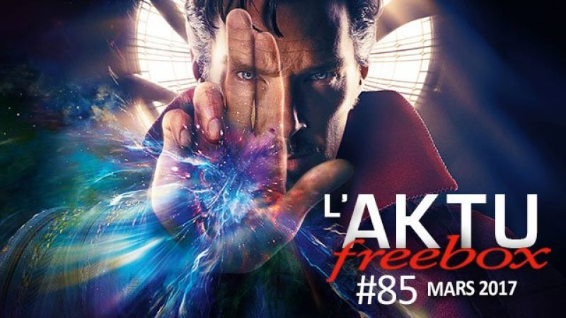 AKTU Freebox : Découvrez toute l'actualité de Freebox TV en mars