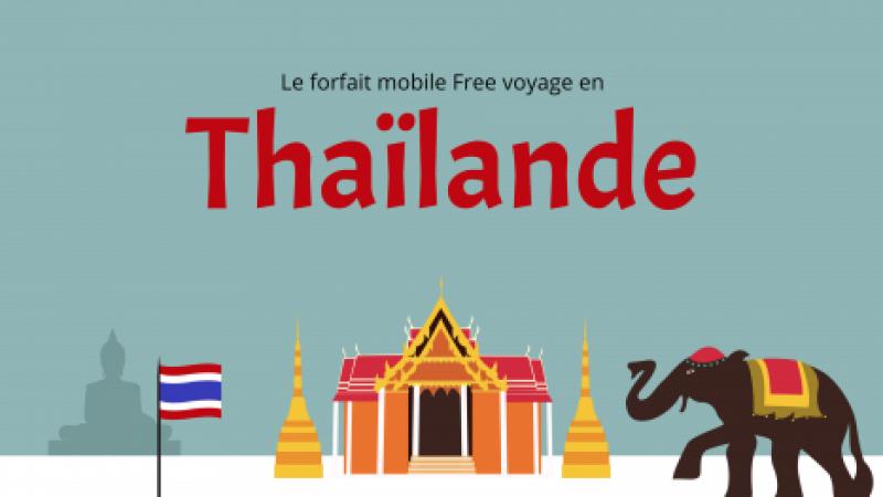 Free Mobile voyage encore et inclut désormais la Thaïlande dans ses 25 Go/mois en roaming