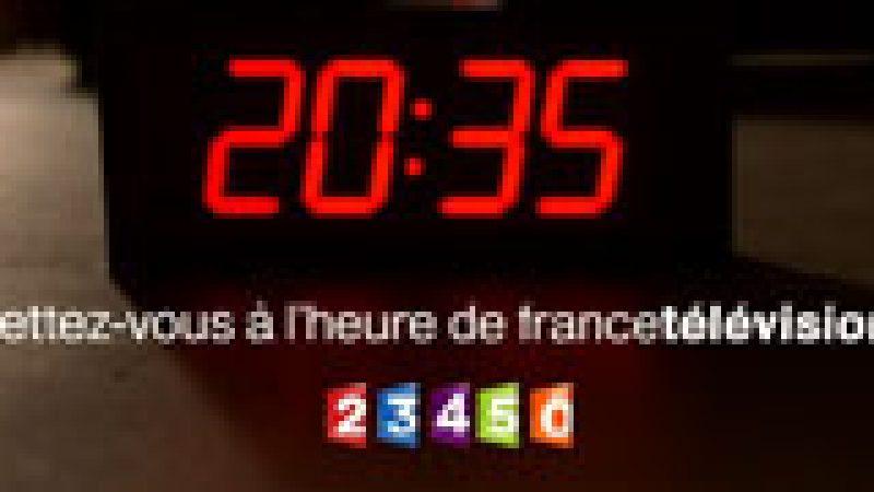Mettez-vous à l'heure de France Télévisions !