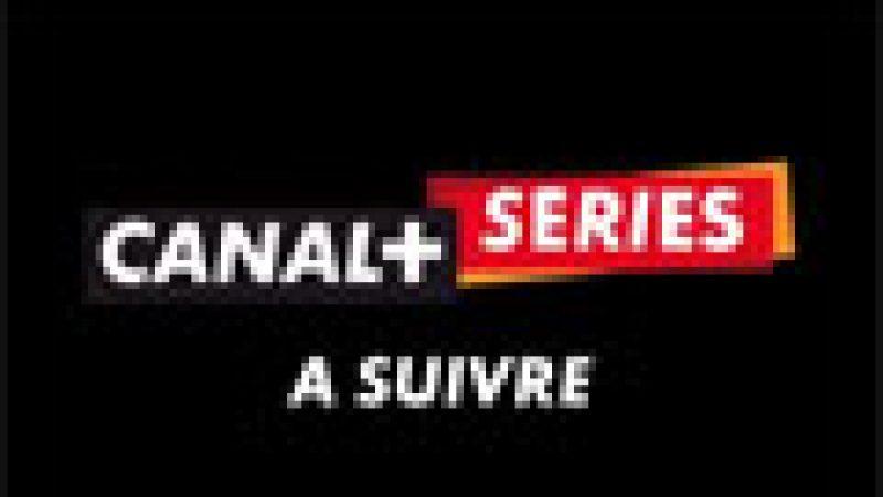 Découvrez la pub TV de la nouvelle chaîne Canal+ séries