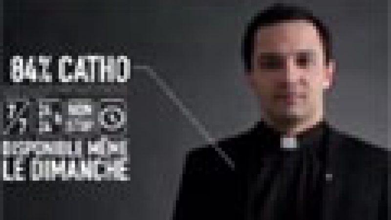 Zapping : Adopte un curé…