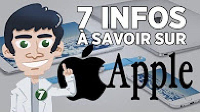 Vidéo : 7 infos à savoir sur Apple