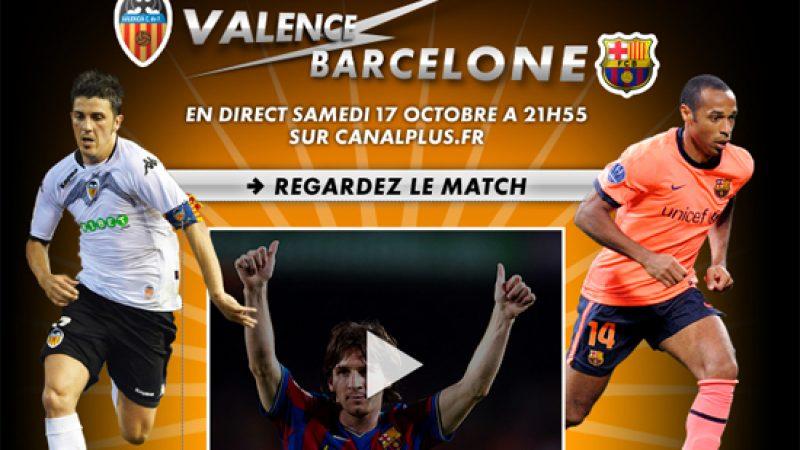 Canal+ offre le match Valence Barcelone sur son site