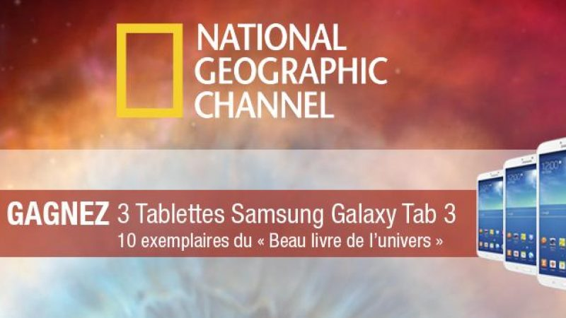 Free lance un concours avec 3 tablettes en jeu, en partenariat avec la chaîne National Geographic