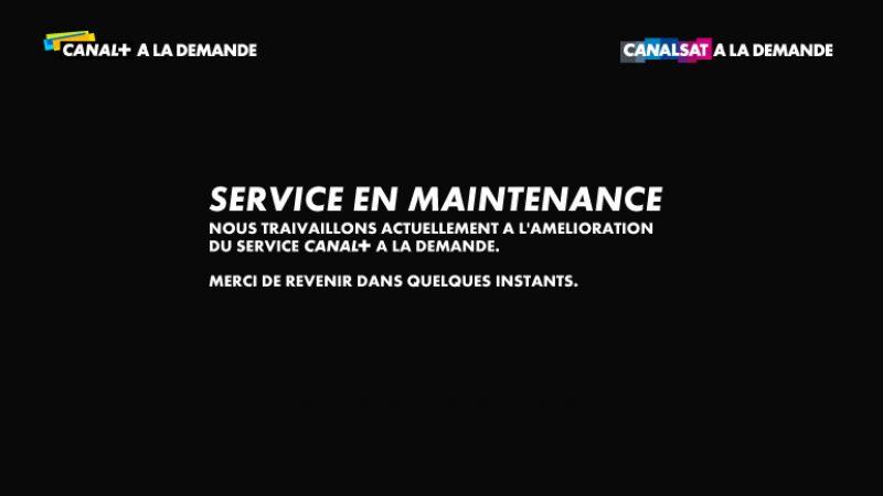 Canalplay ainsi que  Canalsat/Canal+ à la demande seront en maintenance cette nuit