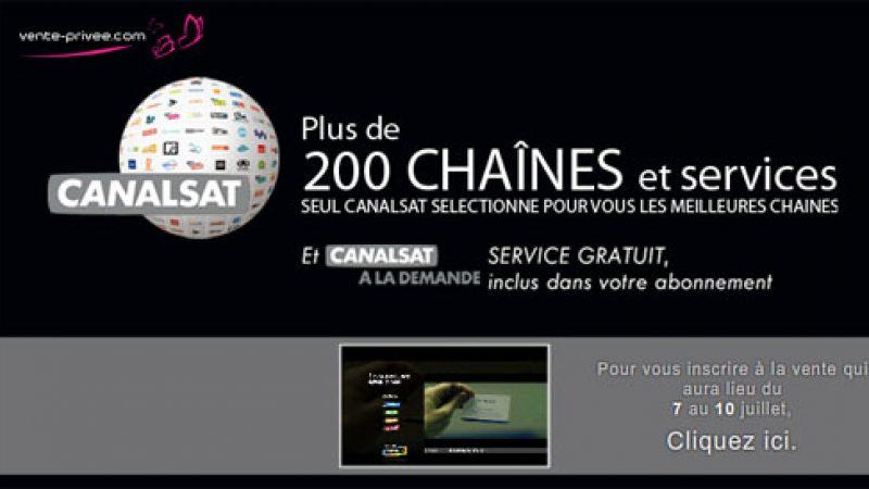 Canal+ et Canalsat vont proposer une offre exceptionnelle sur vente-privée