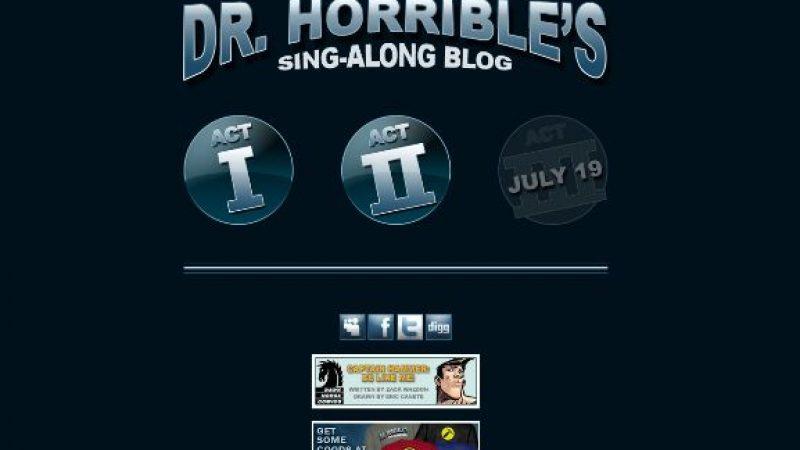 Mini-série : Doctor Horrible's Sing-Along Blog