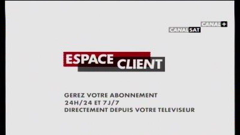"""Votre """"espace client"""" disponible dans l'Univers Canalsat"""