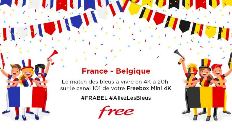 Free rappelle que vous pouvez voir France-Belgique en 4K ce soir sur la Freebox Mini 4K