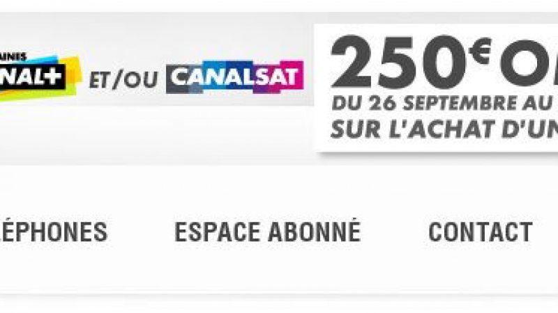 CanalSat rembourse 250 euros sur votre Smartphone pour toute nouvelle souscription