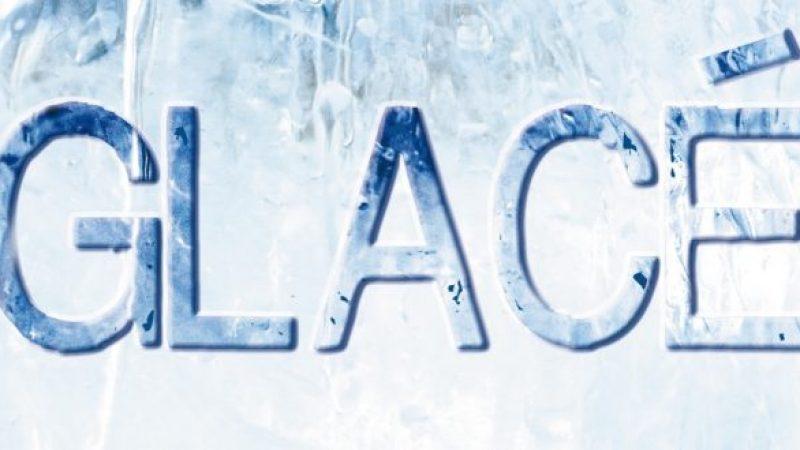 """""""Glacé"""", la nouvelle série de M6"""