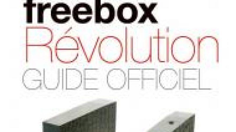 Téléchargez gratuitement le guide officiel de la Freebox Révolution