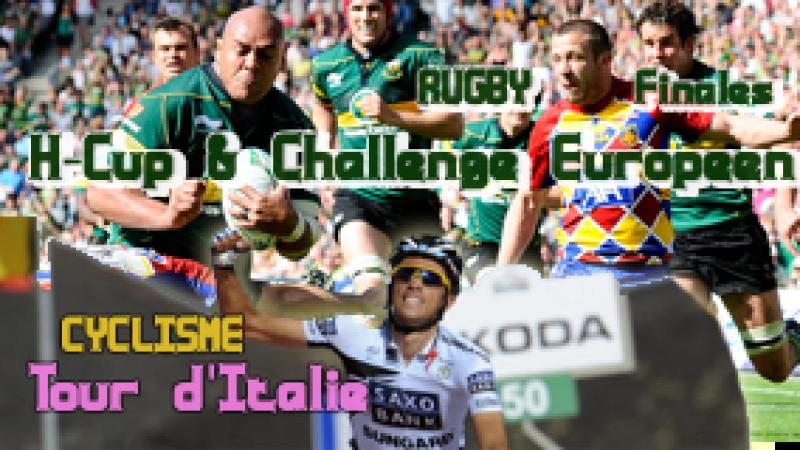 Semaine Sport (21) : Roland Garros, Finales des Coupes d'Europe de Rugby, Tour d'Italie…
