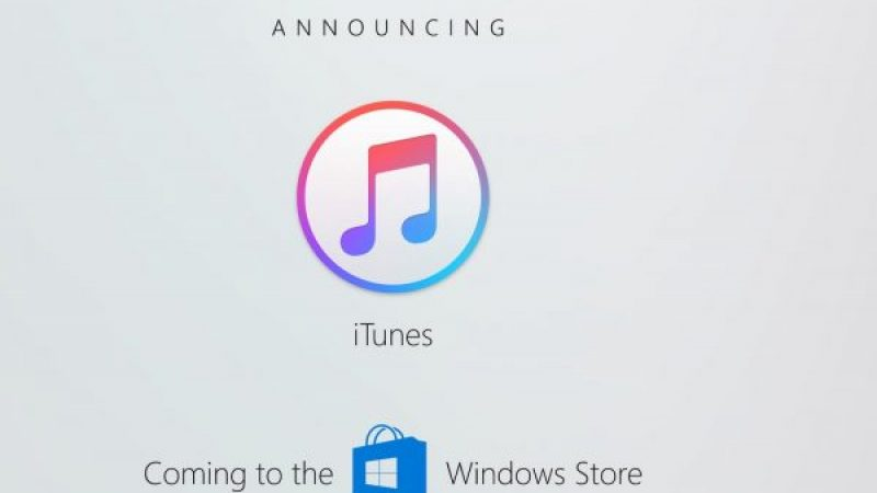 Coup de pouce d'Apple, iTunes arrivera bientôt dans le Windows Store