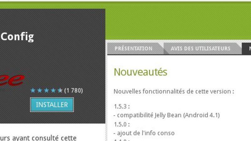 L'application officielle Mobile Config est compatible avec Android Jelly Bean