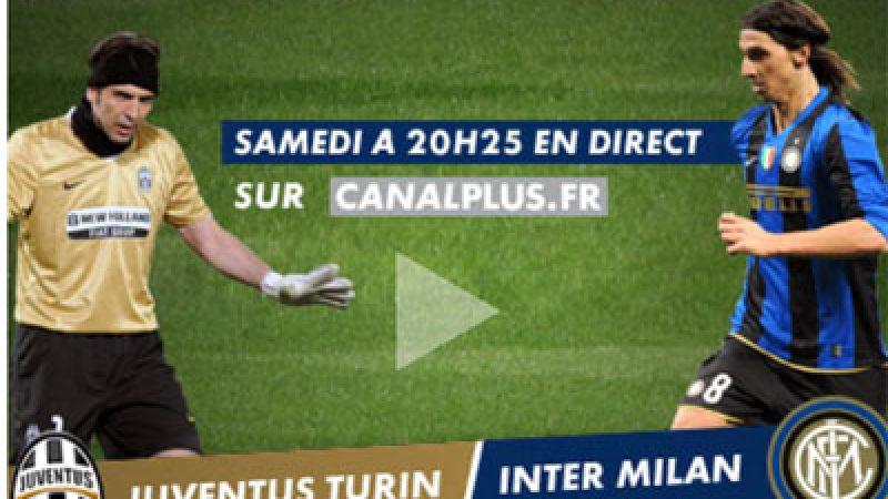 Canal+ diffuse gratuitement sur le web Juventus / Inter Milan