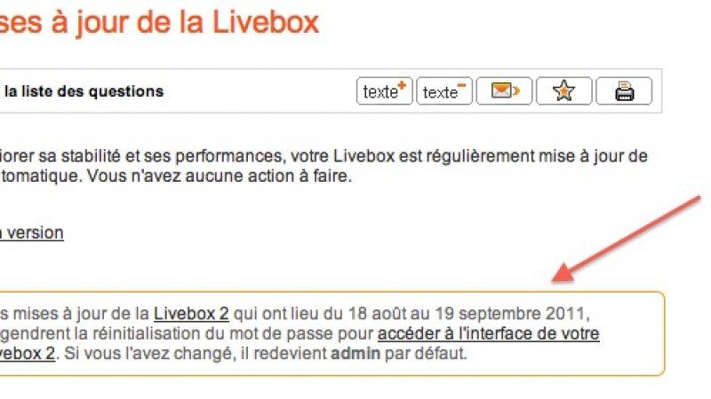 Orange rend le mot de passe de ses Livebox 2 accessible à tous !