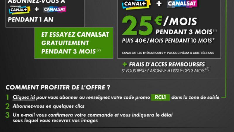 Profitez de Canal + et CanalSat à 25€ par mois pendant 3 mois