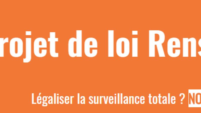 Loi Renseignement : La Quadrature du Net appelle les citoyens à se mobiliser