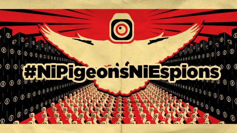 « Ni Pigeons, Ni Espions » lance l'Appel du 1er Juin contre la surveillance généralisée