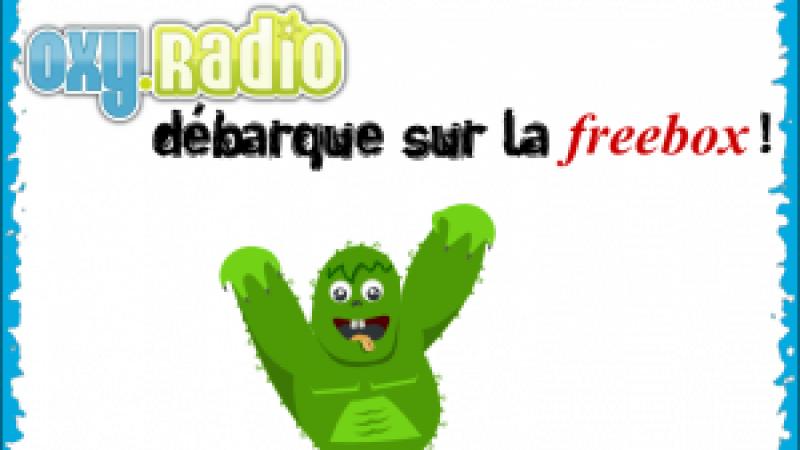 OxyRadio fait son entrée sur Freebox TV