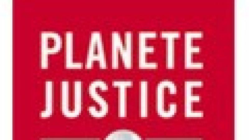 Planète Justice fait son entrée dans l'Univers Canalsat