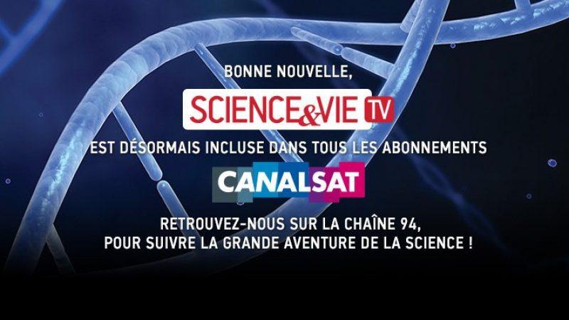 La chaîne Science et Vie TV est désormais incluse pour tous les abonnés Canalsat