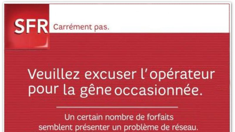 [MàJ] Important dysfonctionnement du réseau 2G/3G chez SFR