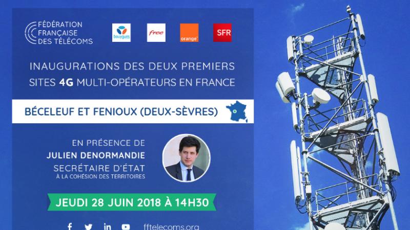 Free, Bouygues, SFR et Orange inaugureront leurs 2 premiers sites 4G mutualisés issus du New Deal, le 28 juin