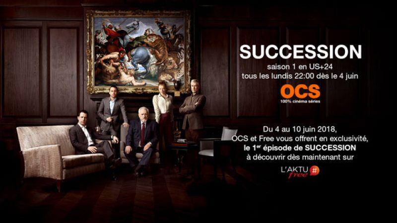 """OCS et Free vous offrent le 1er épisode de  la serie """"succession"""", sur Freebox Révolution et Mini 4K"""