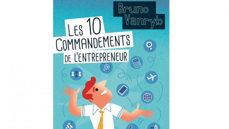 Xavier Niel préface «Les dix commandements de l'entrepreneur»