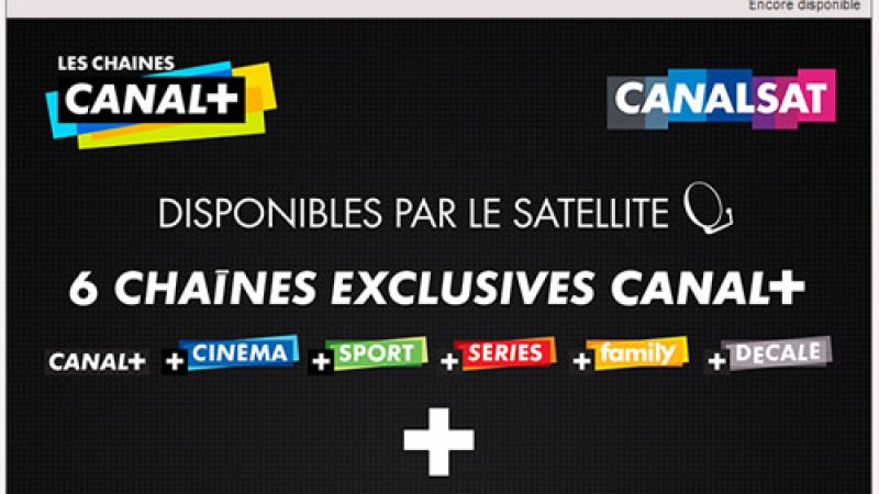 Vente-Privée Canalsat/Canal+ : Une offre très intéressante mais non disponible sur l'ADSL