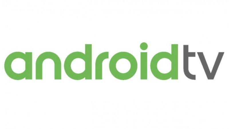 Android TV 10 : la dixième version de l'OS TV de Google sera déployée avant 2020
