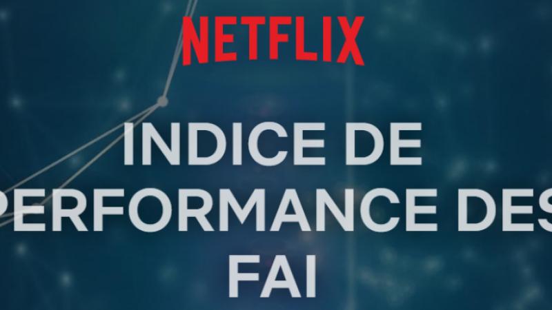 Débits sur Netflix en France : Free remonte légèrement et s'éloigne un peu plus de la dernière place