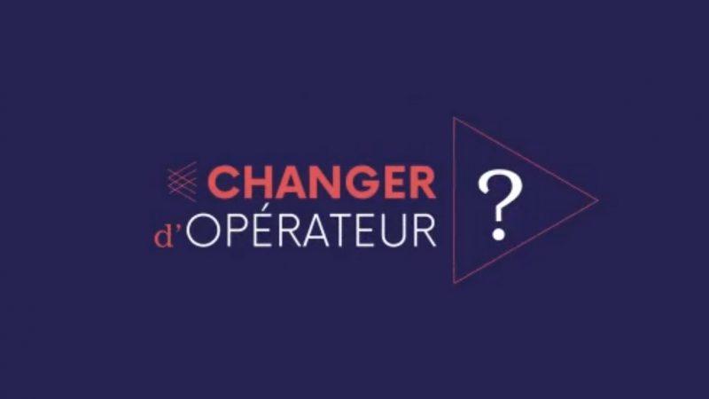 Changement d'opérateur : une vidéo vous donne les 7 clés pour réussir votre migration