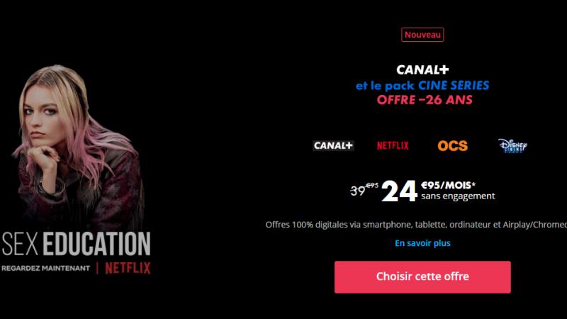 Canal+ propose désormais aux moins de 26 ans son nouveau pack Ciné Séries avec Netflix à un tarif logiquement réduit