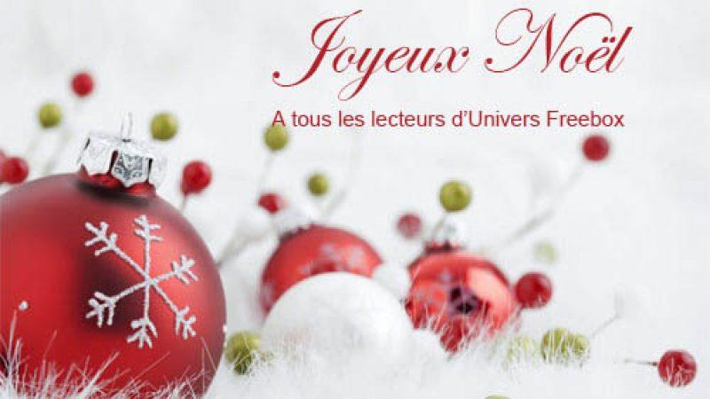 Toute l'équipe d'Univers Freebox vous souhaite un Joyeux Noël