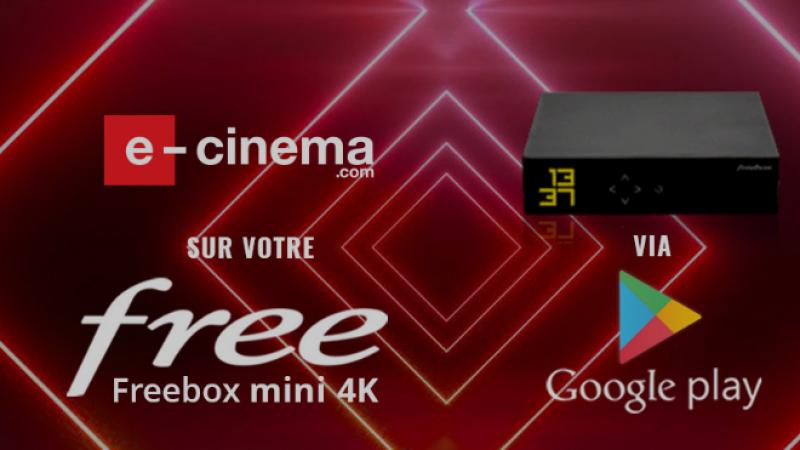 e-cinéma lance une communication autour de sa disponibilité sur la Freebox Mini 4K