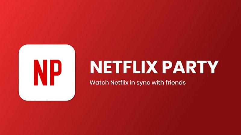 Netflix Party : cette extension pour regarder ses séries entre amis, malgré le confinement